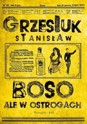 Stanisław Grzesiuk Boso, ale w ostrogach