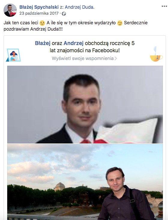 Przed rokiem Błażej Spychalski chwalił się 5-letnią znajomością na Facebooku z Andrzejem Dudą. Wkrótce ma zostać rzecznikiem prezydenta.