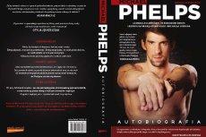 Michael Phelps - zdaniem wielu nie tylko świetny pływak, ale też największy współczesny sportowiec. Oto polska okładka jego biografii.