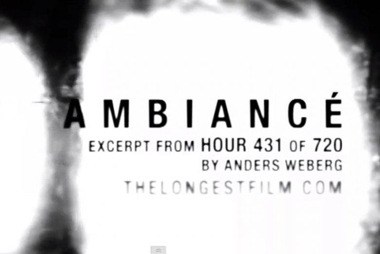 Fragment 431 godziny filmu Ambiancé.