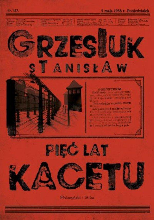 Stanisław Grzesiuk Pięć lat kacetu