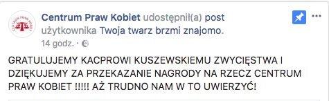 """Centrum Praw Kobiet podziękowało Kacprowi Kuszewskiemu za to, że przakaże im 100 tys. nagrody za zajęcie I miejsca w show Polsatu """"Twoja twarz brzmi znajomo"""". CPK pomaga kobietom doświadczającym przemocy."""