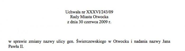 Uchwała otwockich radnych o zmianie nazwy ulicy ze Świerczewskiego na Jana Pawła II.