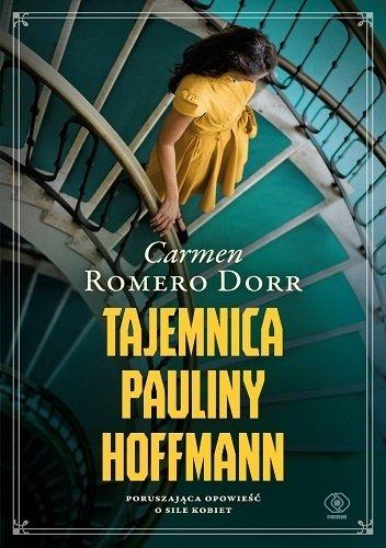 Carmen Romero Dorr Tajemnica Pauliny Hoffmann