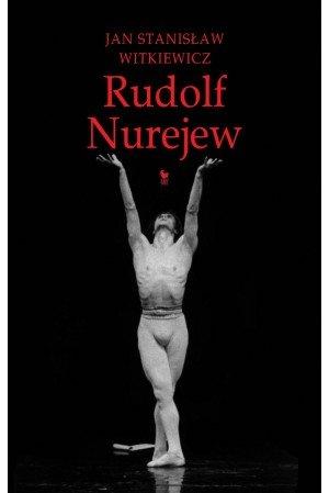 Jan Stanisław Witkiewicz Rudolf Nurejew