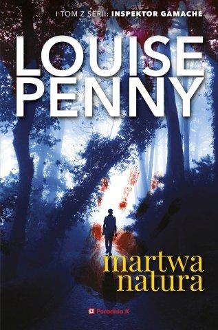 "Louise Penny ""Martwa natura"""