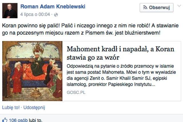 """Ksiądz Roman Adam Kneblewski uważa, że """"Koran powinno się palić"""""""