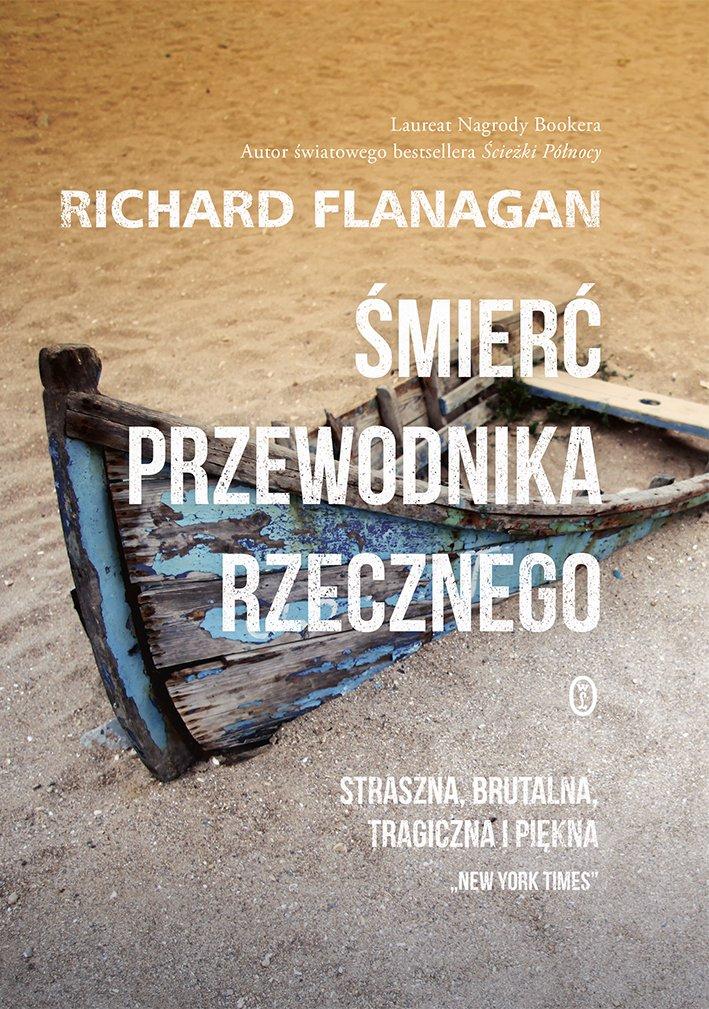 """Richard Flanagan """"Śmierć przewodnika rzecznego"""""""