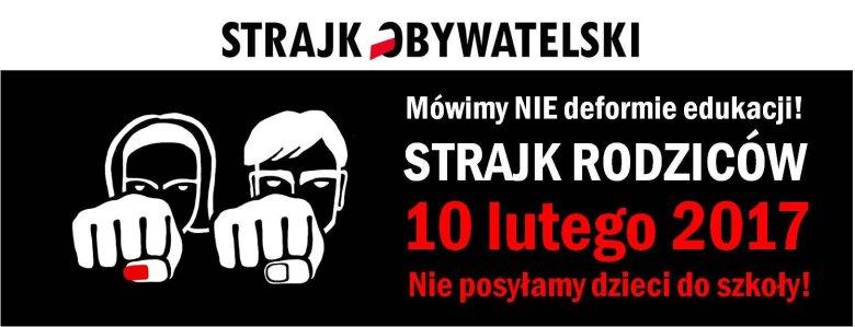 """Baner akcji """"Strajk Rodziców - Nie posyłamy dzieci do szkoły!""""."""
