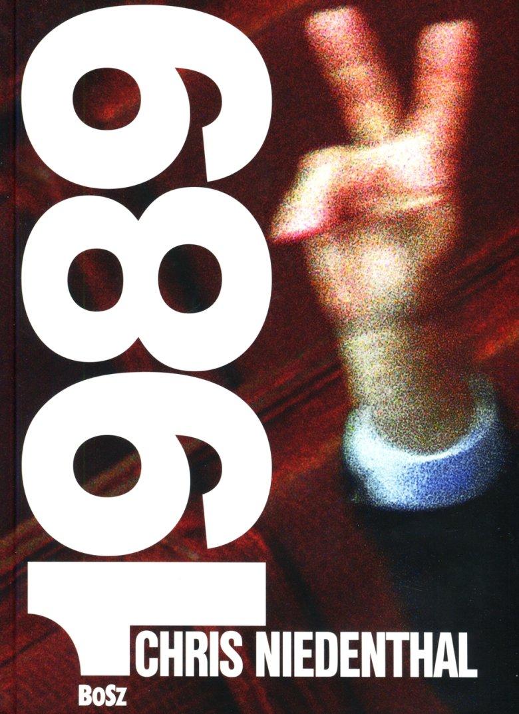 """Album Chrisa Niedenthala """"1989 rok nadziei"""" ukazał się w maju nakładem wydawnictwa Bosz."""