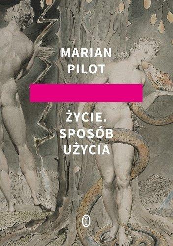 Marian Pilot Życie. Sposób użycia