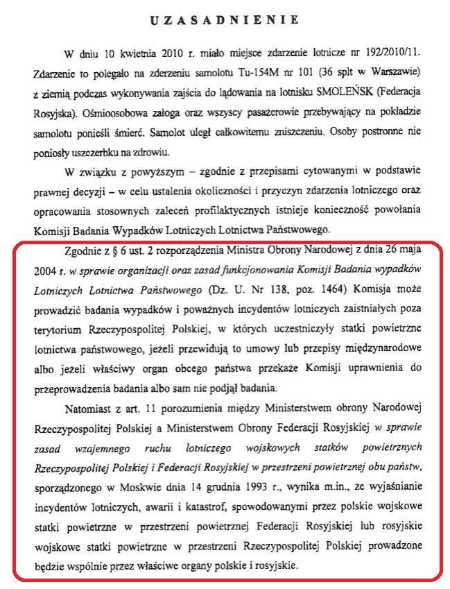 Uzasadnienie do decyzji Ministra Obrony Narodowej nr 130 z 15 kwietnia 2010 r. powołującej polską komisję do badania wypadku pod Smoleńskiem.