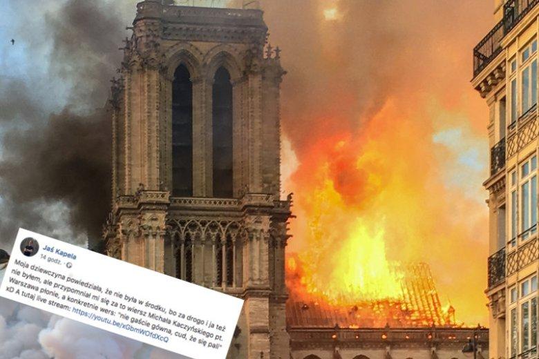 Nie tylko prawica popisała się przy okazji pożaru katedry Notre Dame.