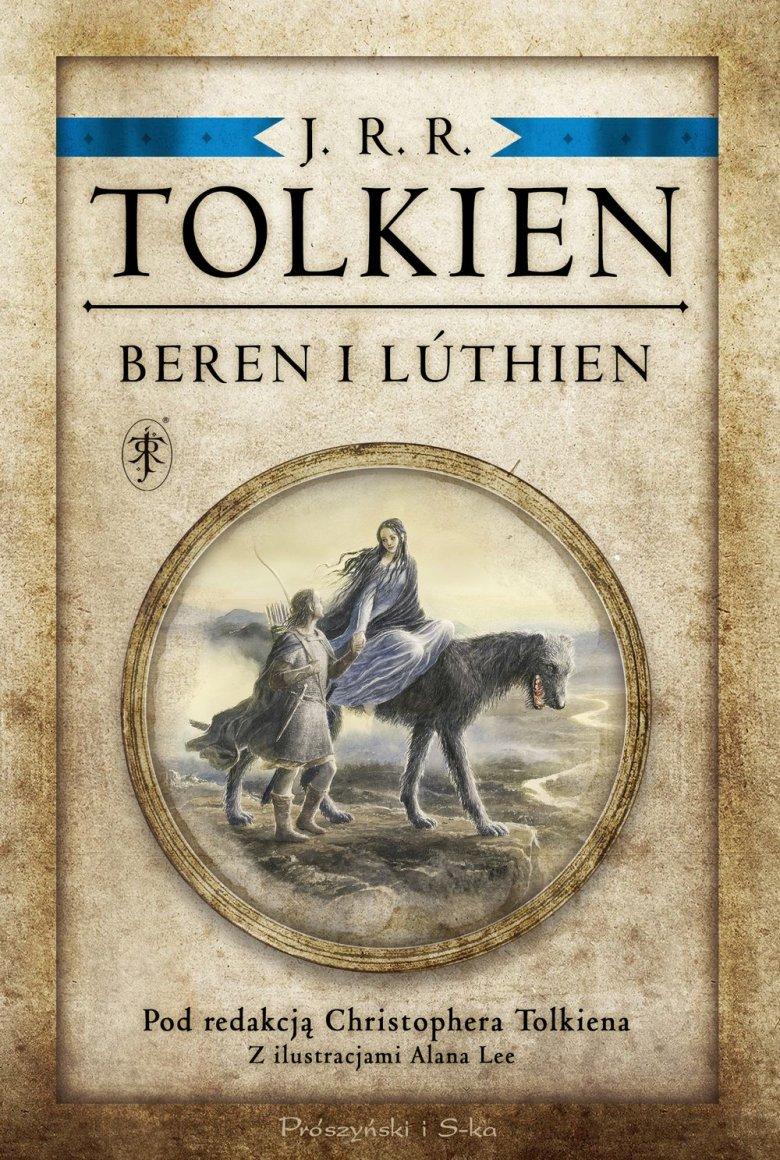 "J.R.R. Tolkien ""Beren i Lúthien"" pod redakcją Christophera Tolkiena"