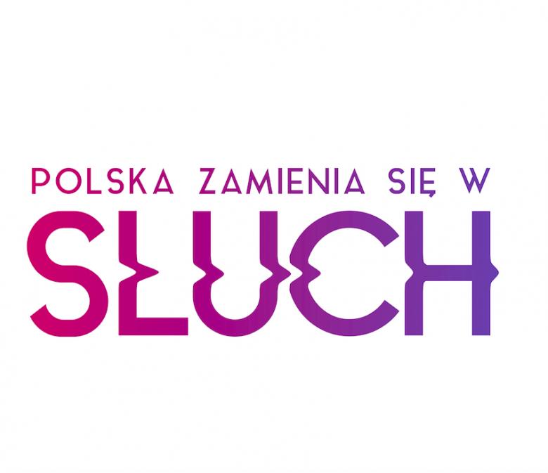 Polska Zamienia sie w Sluch