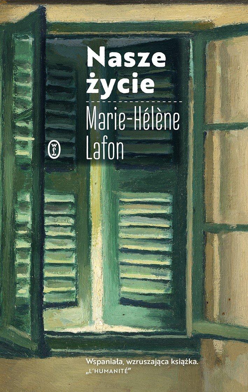 Marie-Helene Lafon Nasze życie tłumaczenie Agata Kozak