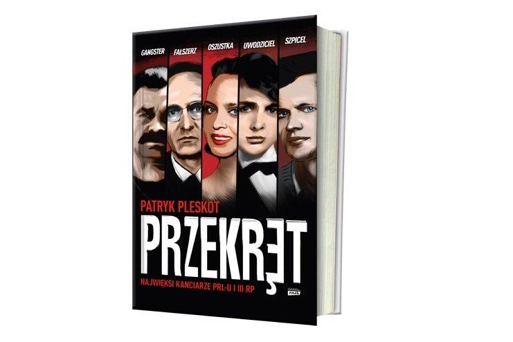 """""""Przekręt. Najwięksi kanciarze PRL-u i III RP"""", Patryk Pleskot, wyd. Znak"""