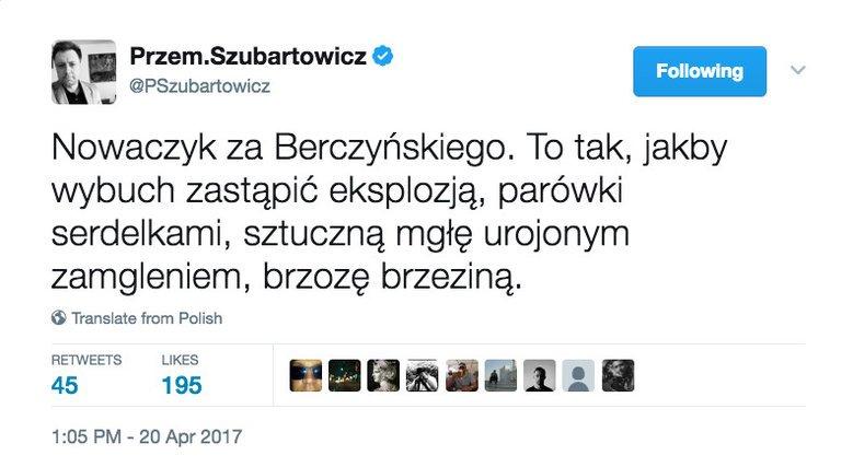 Tak zareagował publicysta Przemysław Szubartowicz na wiadomość, że Wacława Berczyńskiego w badaniu przyczyn katastrofy smoleńskiej zastąpi Kazimierz Nowaczyk.
