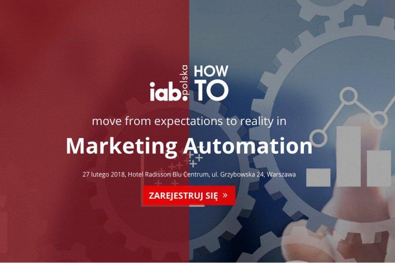 """Konferencja """"IAB HowTo move from expectations to reality in Marketing Automation"""" odbędzie się 27 lutego w Warszawie"""