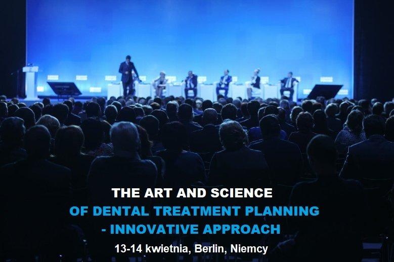 O innowacjach w stomatologii oraz o potencjale jaki kryją w sobie nowe obszary tej dziedziny porozmawiają eksperci w trakcie konferencji The art and science of dental treatment- innovative approach w Berlinie, w dniach 13-14 kwietnia 2019 r.
