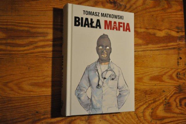 """""""Biała mafia"""", wydawnictwo WGP, Warszawa 2017"""