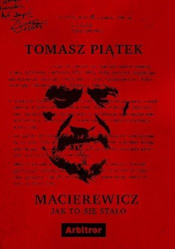Tomasz Piątek Macierewicz. Jak to się stało