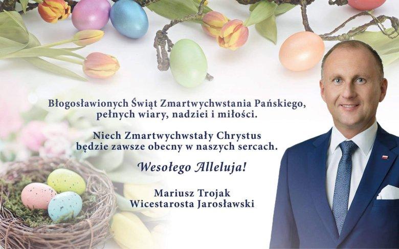 Życzenia wielkanocne wicestarosty jarosławskiego Mariusza Trojaka na Facebooku. Zamieścił je w piątek - tego samego dnia, gdy uczestniczył w rytualnym pobiciu i spaleniu kukły Żyda.