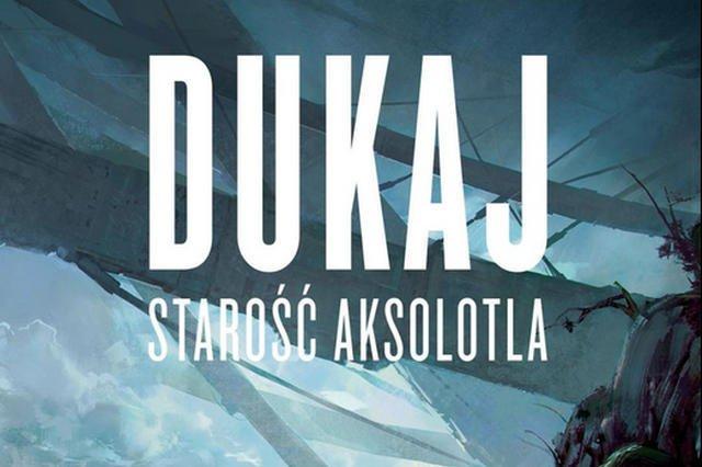 "Fragment okładki ""Starości Aksolotla"" Jacka Dukaja"