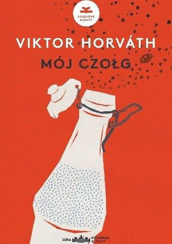 Viktor Horvath Mój czołg