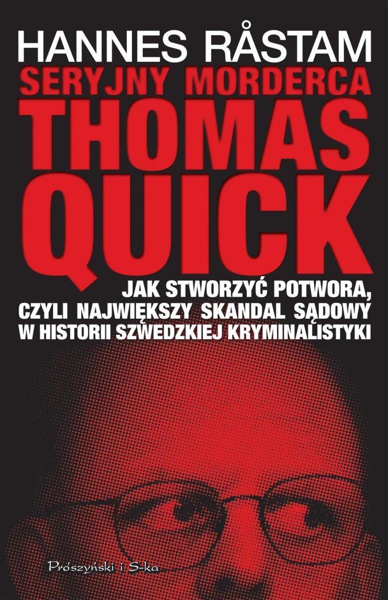 Seryjny morderca Tomasz Quick