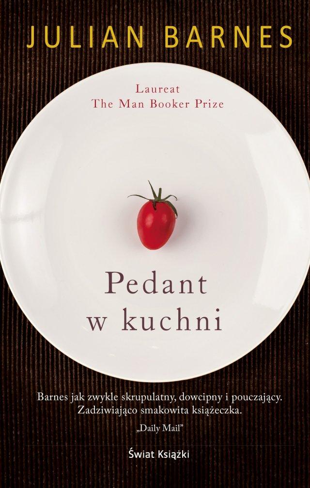 Julian Barnes Pedant w kuchni