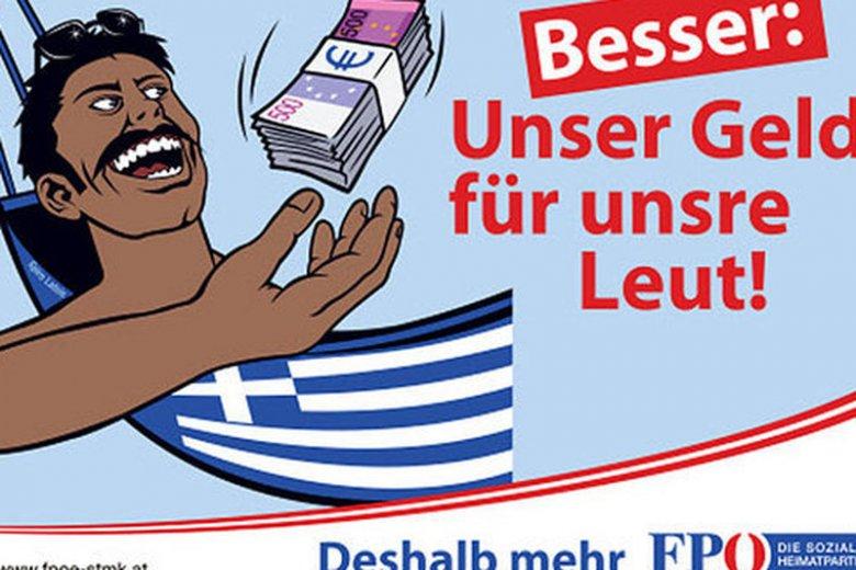 """Austriacka skrajna prawica stworzyła plakaty odnoszące siędo mitu """"leniwego Greka"""". Grecy zapracowali na takie stereotyp właśnie licznymi bonusami i premiami"""