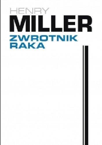 Henry Miller Zwrotnik Raka