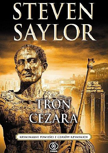 """Steven Saylor """"Tron Cezara"""""""
