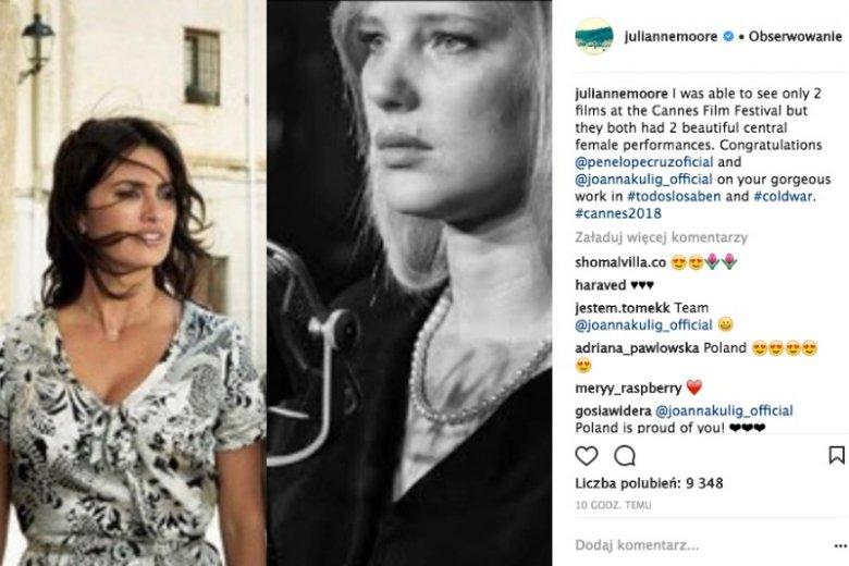 Julianne Moore po raz kolejny wyróżnia Polkę, zwracając uwagę na dwie doskonałe kreacje w Cannes stworzone przez Joannę Kulig i Penelope Cruz