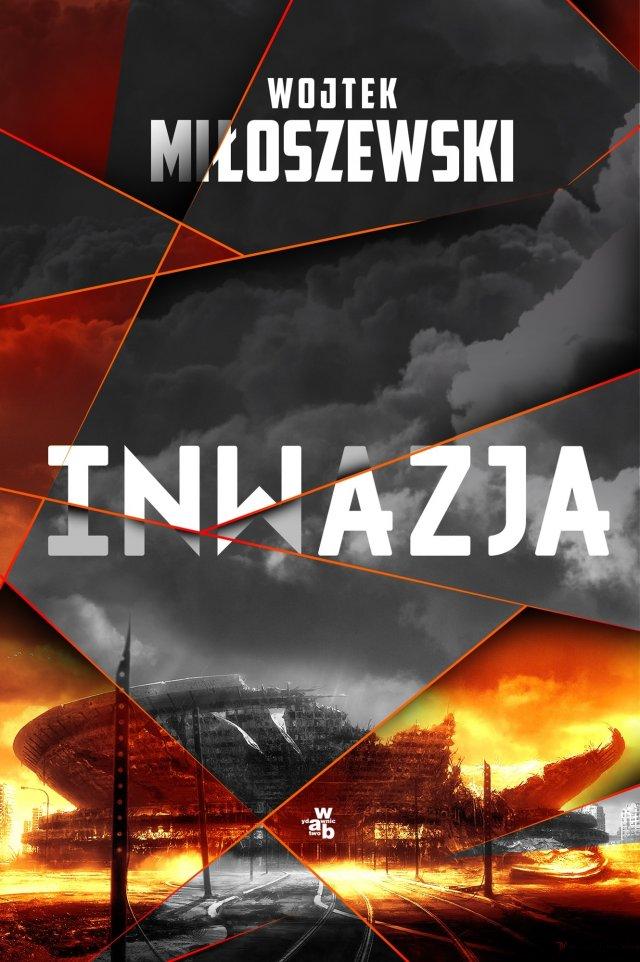 """Wojtek Miłoszewski """"Inwazja"""""""