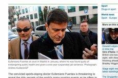 """Doktor Eufemiano Fuentes """"szarlatan dopingu"""" chce ujawnić swoich klientów."""