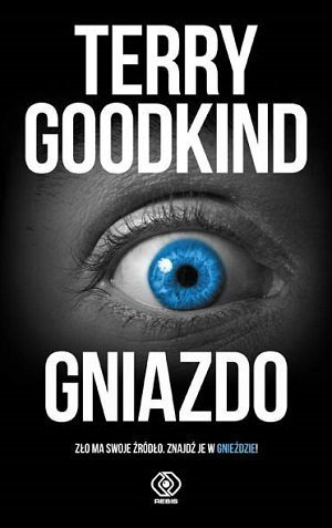 """Terry Goodkind """"Gniazdo"""""""
