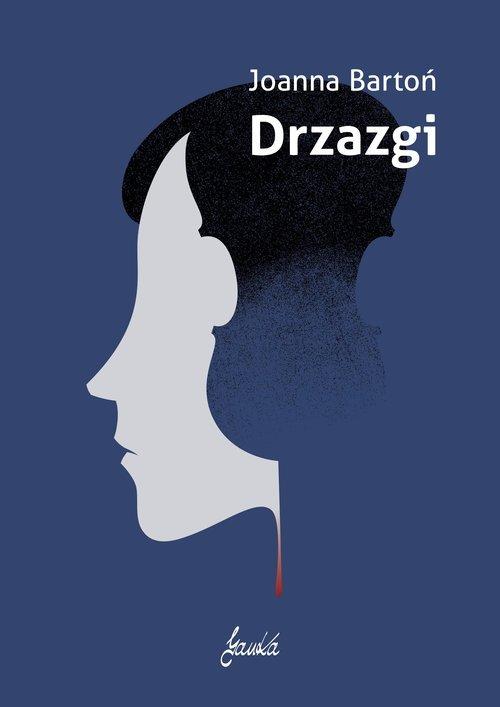 Joanna Bartoń Drzazgi