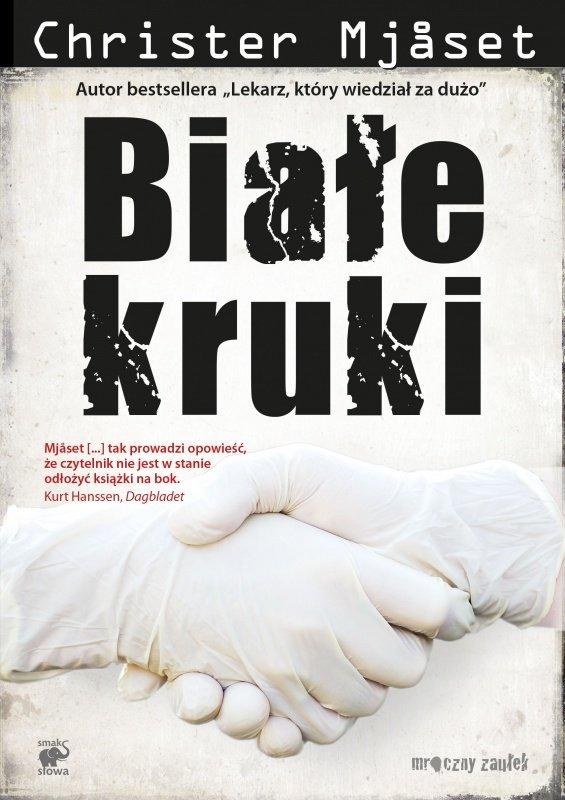 Christer  Mjåset  Białe kruki