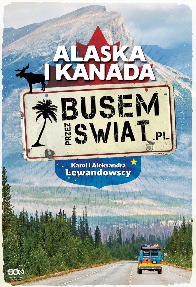 O przygodach z Alaski i Kanady można przeczytać w książce Oli i Karola.