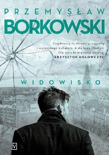 """Przemyslaw Borkowski """"Widowisko"""""""