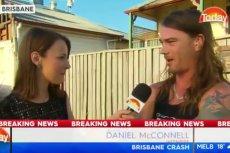 Daniel McConnell opowiedział, jak gonił sprawcę wypadku w samych majtkach.