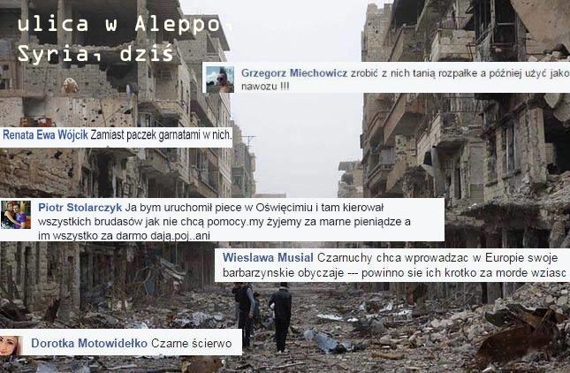 Ulica w Aleppo, Syria, po przejścu walk. Na jej tle cytaty z polskiego facebooka nt. uchodźców