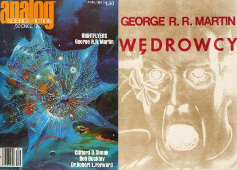 """Opowiadanie """"Wędrowcy"""" zostało wydane w 1980 roku. W Polsce 5 lat później"""
