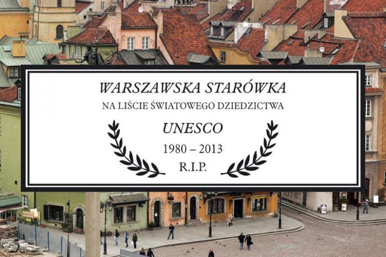 Czy warszawska Starówka może zniknąć z listy Światowego Dziedzictwa UNESCO z powodu budowy na jej terenie nowoczesnego biurowca?
