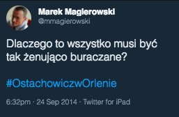 """Tak przejście Ostachowicza do Orlenu podsumował ówczesny dziennikarz tygodnika """"DoRzeczy"""" Marek Magierowski."""