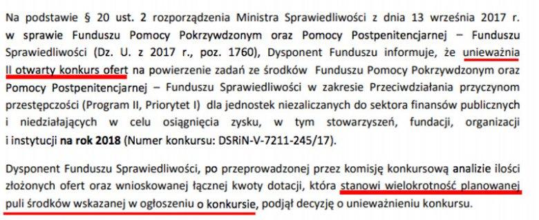 25 stycznia ministerstwo unieważniło konkurs ofert, bo uznało, że suma z wniosków przekracza sumę przewidzianą w konkursie.