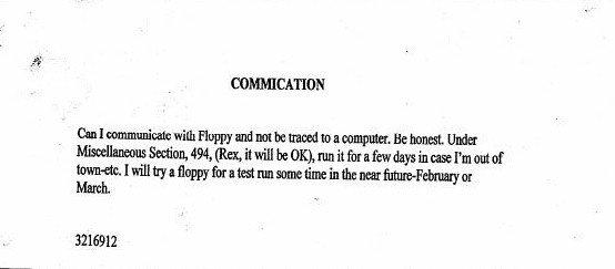 Radder wysłał wiadomość do lokalnej telewizji. Zadał w niej pytanie, czy zostanie namierzony po dyskietce. Nie musiał długo czekać na odpowiedź