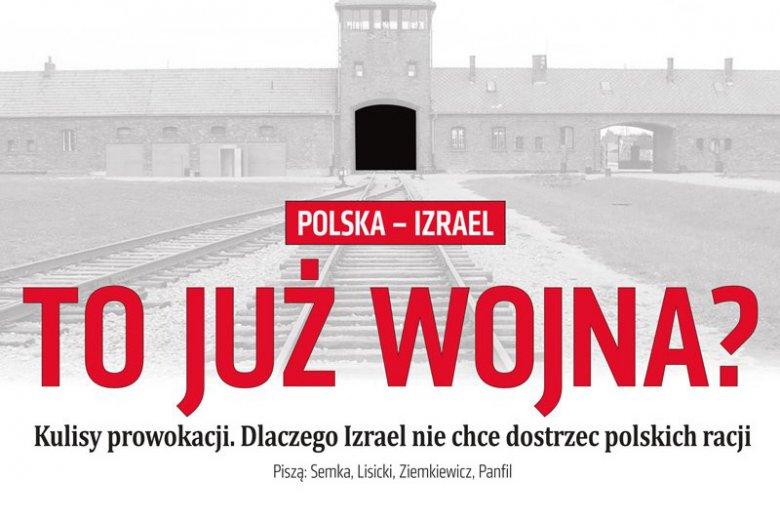 """Tygodnik """"Do Rzeczy"""" ruszył na pomoc rządzącej partii w sprawie konfliktu z Żydami. Wprost dopytują o wojnę z Izraelem."""